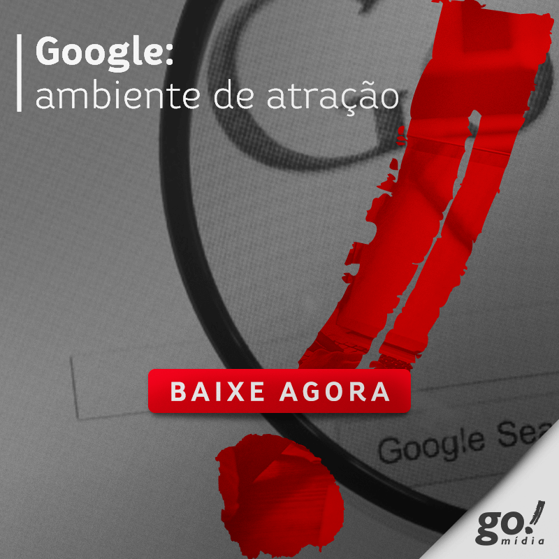 Google: ambiente de atração